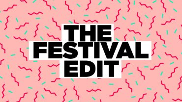 THE FESTIVAL EDIT: WHAT TO WEAR