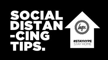 SOCIAL DISTANCING TIPS
